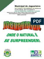 JAGUARIAÍVA, ONDE O NATURAL É SE SURPREENDER