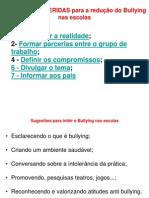Estratégias SUGERIDAS para a redução do Bullying nas