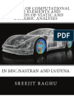 Concepts of Computational Finite Elements and Methods of Static and Dynamic Analyses in MSC.NASTRAN and LS/DYNA