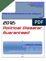 2012 - Political Disaster Guaranteed