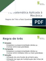 Modulo1 Regra Tres MatAplMec