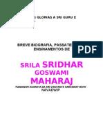 Srila B.R.Sridhar dev Goswami Maharaj  - Biografia
