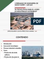 LA INNOVACIÓN TECNOLÓGICA PARA EL LOGRO DE PROCESOS INDUSTRIALES SOSTENIBLES - COPIP UNI (JORGE LOAYZA)
