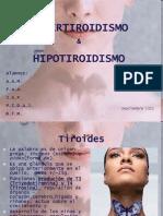 HIPER-HIPOtiroidismo