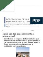 INTRODUCCIÓN DE LAS MERCANCÍAS EN EL TERRITORIO