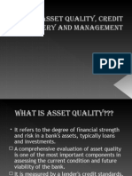 Asset Quality, Credit Delivery and Management Final