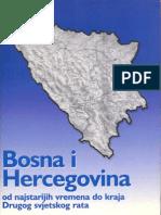 Bosna i Hercegovina Od Najstarijih Vremena Do Kraja Drugog Sv Rata