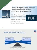 2 Global Perspective on Base Oil Quality How It Affects Lube Specs JRosenbaum Chevron DAP Forum April 20 2010