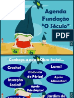 Agenda 2008 - O Século