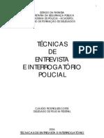 MANUAL DE TÉCNICAS DE ENTREVISTA E INTERROGATÓRIO POLICIAL[1]