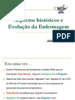 HISTÓRIA E EVOLUÇÃO DA ENFERMAGEM