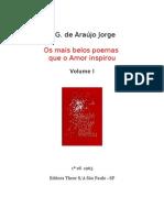 11368 - OS MAIS BELOS POEMAS QUE O AMOR INSPIROU - Vol. 1 - J. G. DE ARAÚJO JORGE