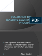 Evaluating the Teaching-Learning Program