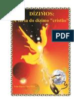 DÍZIMOS-A farsa do dizimo cristão_2011