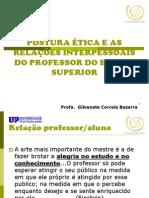Postura Etica e as Relacoes Interpessoais Do Professor