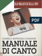 Manuale Di Canto - La Tecnica, La Pratica, La Postura [Daniela Battaglia Damiani]