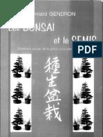 Les Bonsai Et Le Semis - Bernard Gendron
