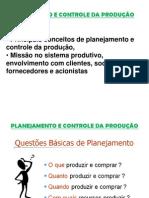 PLANEJAMENTO E CONTROLE DA PRODUÇÃO Introdução