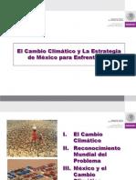 CAMBIO CLIMATICO y Estrategia de México 27 agosto07