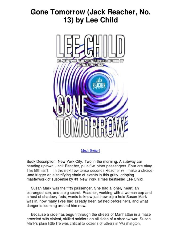 Gone Tomorrow Jack Reacher No 13 By Lee Child  Gone Tomorrow  Jack Reacher