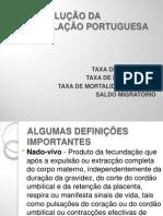 A EVOLUÇÃO DA POPULAÇÃO PORTUGUESA