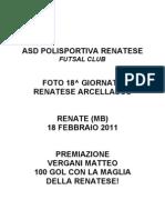 Foto Matteo 100 Gol Renatese 2011.02.18