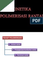 2 Kinetika Reaksi Polimerisasi Rantai