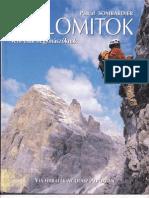 Dolomitok - Nem csak hegymászóknak!