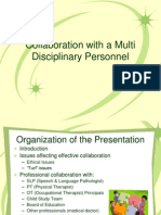 PPT - Collaboration With a Multi Disciplinary Personnel