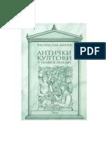 Rastislav Maric - Anticki Kultovi u Nasoj Zemlji
