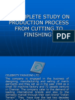 A Complete Study on Production Process From Cutting to Finishing