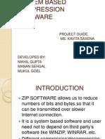 System Based Compression Software