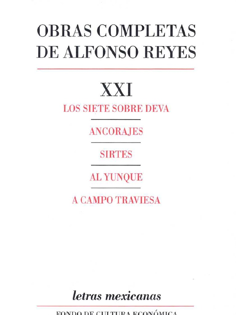 Reyes, Alfonso. Obras Completas XXI