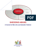 Shedding Abuse -- A Course for Men Who Use Domestic Violence