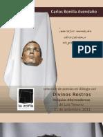 Cada rostro, una mascara. Diálogo. Carlos Bonilla y Luis Tenorio en La Zona.