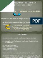 COMPARAÇÃO ENTRE A LÍNGUA PORTUGUESA E LIBRAS