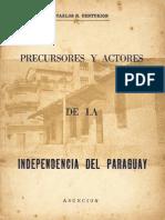 PRECURSORES Y ACTORES DE LA INDEPENDENCIA DEL PARAGUAY - Carlos R. Centurión - PortalGuarani
