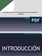 Estimulacion de Pozos Mediante Fracturamiento y Empaque