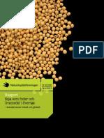 Rapport - Soja som foder och ivsmedel i Sverige  – konsekvenser lokalt och globalt