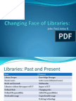 Changing Face of Libraries Presentation
