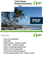 End of phase presentation Punta Gruesa June-September 2011