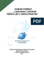 Pedoman Format Penulisan Buku Laporan Teknis _BLT_ Kerja Praktek