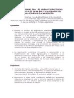 ESTABLECER CUALES SON LAS LINEAS ESTRATEGICAS GUBERNAMENTALES EN LA POLITICA AGRARIA DEL ACTUAL GOBIERNO SALVADOREÑO