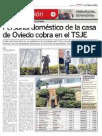 Doméstico de Oviedo tiene sueldo del TSJE
