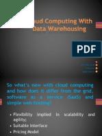 Cloud Computing With Data Warehousing