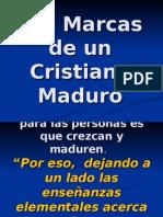 Las Marcas de Un Cristiano Maduro