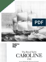 [Anatomy of the Ship] - The Royal Yacht Caroline 1749