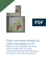 Decoupage - Caixa Com Textura Rendada e Decou Em 3d