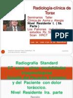Radiología  del  Tórax   Nivel Residente  I. ( IIParte ).
