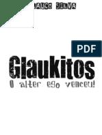 Glaukitos - O alter ego venceu!